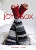 The Joy of Sox: 30+ Must-Knit Designs (Paperback)