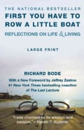 First You Have to Row a Little Boat: Reflections on Life & Living (Paperback)