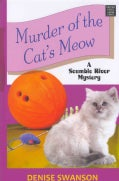 Murder of the Cat's Meow (Hardcover)