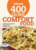Good Housekeeping 400 Calorie Comfort Food: Easy Mix-and-Match Recipes for a Skinnier You! (Hardcover)