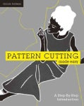 Pattern Cutting Made Easy: A Step By Step Introduction (Paperback)