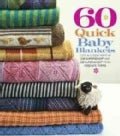 60 Quick Baby Blankets: Cute & Cuddly Knits in 220 Superwash and 128 Superwash from Cascade Yarns (Paperback)