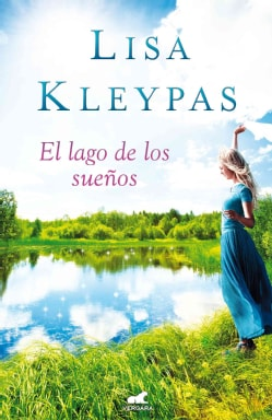 El lago de los suenos / Dream Lake (Paperback)