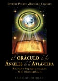 El oraculo de los angeles de la Antartida / Angels Of Atlantis Oracle Cards