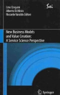 New Business Models and Value Creation: A Service Science Perspective (Paperback)