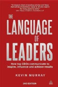 The Language of Leaders: How Top Ceos Communicate to Inspire, Influence and Achieve Results (Paperback)