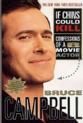 If Chins Could Kill: Confessions of A B Movie Actor (Paperback)