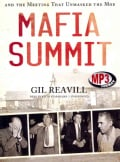Mafia Summit: J. Edgar Hoover, the Kennedy Brothers, and the Meeting That Unmasked the Mob (CD-Audio)