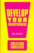 Develop Your Assertiveness (Paperback)