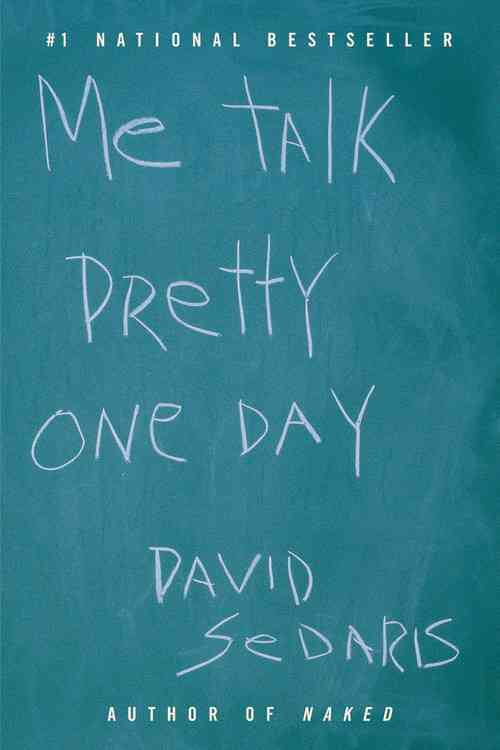 Me Talk Pretty One Day (Paperback)