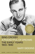 Bing Crosby: A Pocketful of Dreams - The Early Years, 1903 - 1940 (Paperback)