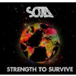 SOJA - STRENGTH TO SURVIVE