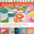 The Complete Photo Guide to Cookie Decorating (Paperback)