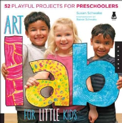 Art Lab for Little Kids: 52 Playful Projects for Preschoolers! (Paperback)