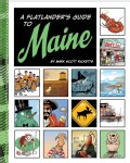 A Flatlander's Guide to Maine (Paperback)