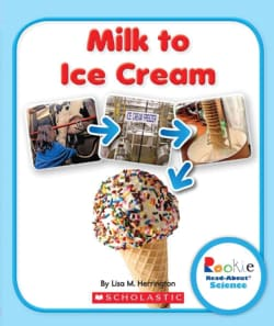 Milk to Ice Cream (Paperback)