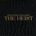 Macklemore & Ryan Lewis - The Heist (Parental Adivisory)
