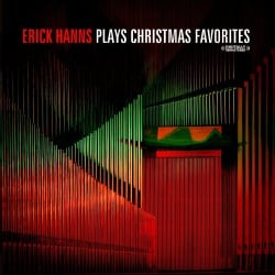 ERICK HANNS - ERICK HANNS PLAYS CHRISTMAS FAVORITES