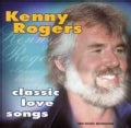 Kenny Rogers - Classic Love Songs