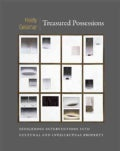 Treasured Possessions: Indigenous Interventions into Cultural and Intellectual Property (Hardcover)