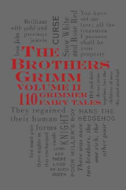 The Brothers Grimm: 110 Grimmer Fairy Tales (Paperback)