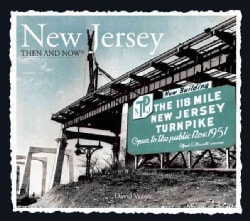 New Jersey Then & Now (Hardcover)