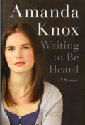 Waiting to Be Heard: A Memoir (Hardcover)
