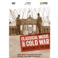 Classical Music and Cold War: Musicians in the GDR (DVD)