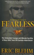 Fearless: The Undaunted Courage and Ultimate Sacrifice of Navy SEAL Team SIX Operator Adam Brown (Paperback)
