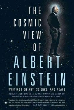 The Cosmic View of Albert Einstein (Hardcover)