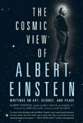 The Cosmic View of Albert Einstein (Hardcover)