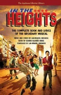 In the Heights: The Complete Book and Lyrics of the Broadway Musical (Paperback)