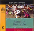 Come to the Table: Library Edition (CD-Audio)