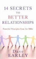 14 Secrets to Better Relationships: Powerful Principles from the Bible (Paperback)
