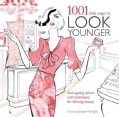 1001 Little Ways to Look Younger (Paperback)