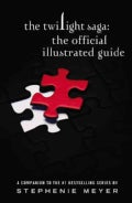 The Twilight Saga: The Official Illustrated Guide (Paperback)