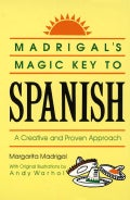 Madrigal's Magic Key to Spanish (Paperback)