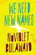 We Need New Names (Hardcover)