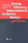 Energy Efficiency Improvements in Electronic Motors and Drives (Paperback)
