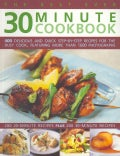 The Best-Ever 30 Minute Cookbook: 400 Delicious and Quick Step-by-Step Recipes for the Busy Cook, Featuring More ... (Paperback)
