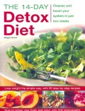 The 14-Day Detox Diet: Cleanse and Boost Your System in Just Two Weeks (Paperback)