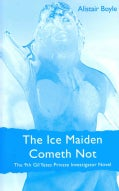 The Ice Maiden Cometh Not (Hardcover)