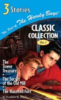 The Best of the Hardy Boys Classic Collection: The Tower Treasure/The Secret of the Old Mill/The Haunted Fort (Hardcover)