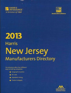 Harris New Jersey Manufacturers Directory 2013 (Paperback)