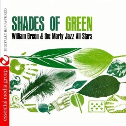 WILLIAM & THE MARTY JAZZ ALL STARS GREEN - SHADES OF GREEN