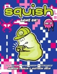 Squish 5: Game On! (Paperback)
