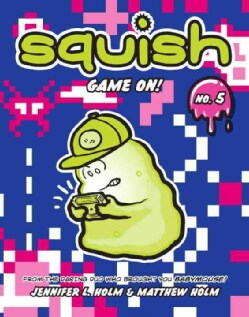 Squish 5: Game On! (Hardcover)