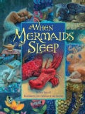 When Mermaids Sleep (Hardcover)