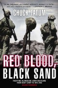 Red Blood, Black Sand: Fighting Alongside John Basilone from Boot Camp to Iwo Jima (Paperback)