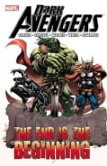 Dark Avengers: The End Is the Beginning (Paperback)